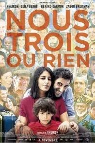 Affiche du film : Nous trois ou rien