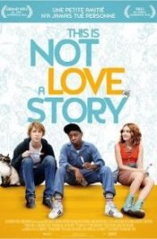 Affiche du film : This is not a love story