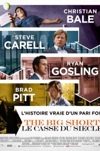 Affiche du film : The Big Short : le casse du siècle