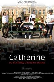 background picture for movie Catherine ou les atomes d'une âme paumée