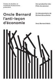 background picture for movie Oncle Bernard : l'anti-leçon d'économie