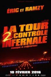 Affiche du film La Tour 2 contrôle infernale