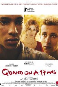 Affiche du film : Quand on a 17 ans