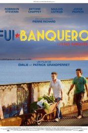 background picture for movie Fui banquero (j'étais banquier)