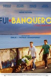 Affiche du film : Fui banquero (j'étais banquier)