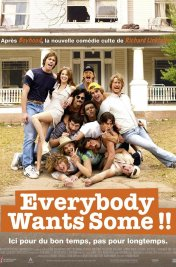 Affiche du film : Everybody Wants Some
