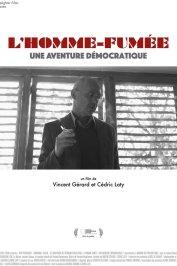 background picture for movie L'Homme-fumée, une aventure démocratique