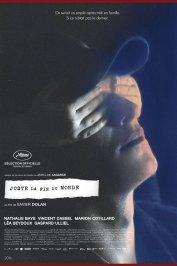 Affiche du film : Juste la fin du monde