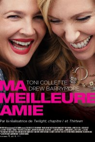 Affiche du film : Ma Meilleure Amie