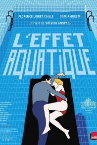 Affiche du film : L'Effet aquatique