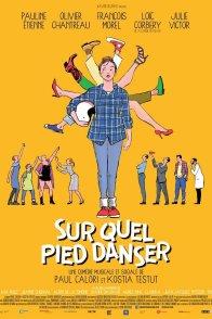 Affiche du film : Sur quel pied danser