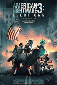 Affiche du film : American Nightmare 3 : Elections