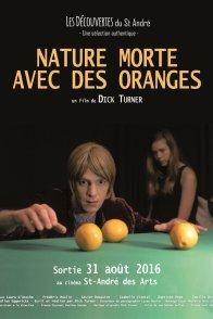 Affiche du film : Nature morte avec des oranges