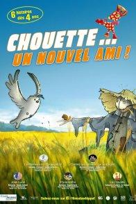 Affiche du film : Chouette... un nouvel ami !