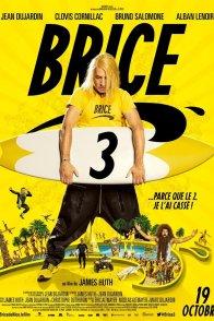 Affiche du film : Brice 3