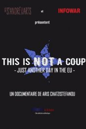 background picture for movie This is not a coup - Just Another Day in The EU