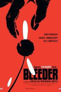 Affiche du film : Bleeder