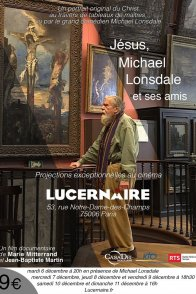 Affiche du film : Jésus, Michael Lonsdale et ses amis