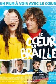 Affiche du film : Le Coeur en braille