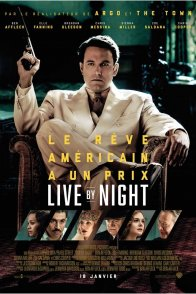 Affiche du film : Live by Night