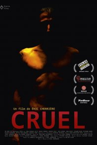 Affiche du film : Cruel