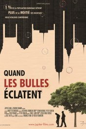 background picture for movie Quand les bulles éclatent