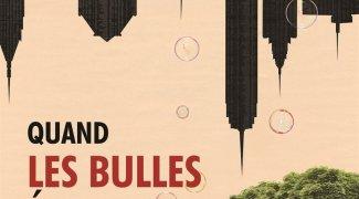 Affiche du film : Quand les bulles éclatent