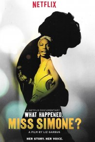 Affiche du film : What Happened, Miss Simone ?