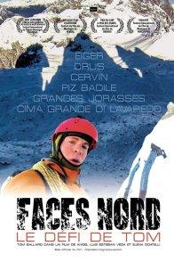Affiche du film : Faces Nord, le défi de Tom