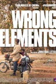 Affiche du film : Wrong Elements