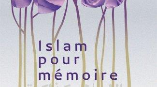 Affiche du film : Islam pour mémoire
