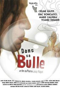 Affiche du film : Dans sa bulle