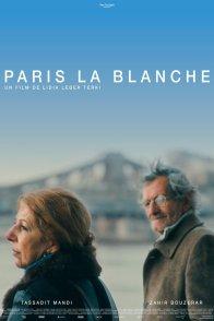 Affiche du film : Paris la blanche