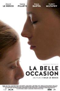 Affiche du film : La belle occasion