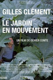 background picture for movie Gilles Clément, le jardin en mouvement