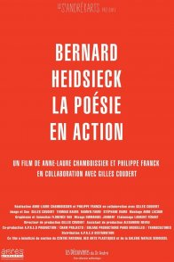 Affiche du film : Bernard Heidsieck, la poésie en action