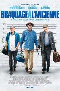 Affiche du film : Braquage à l'ancienne