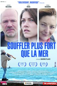 Affiche du film : Souffler plus fort que la mer
