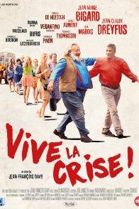 Affiche du film : Vive la crise
