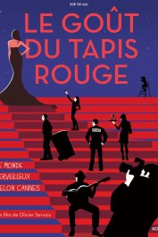 background picture for movie Le goût du tapis rouge