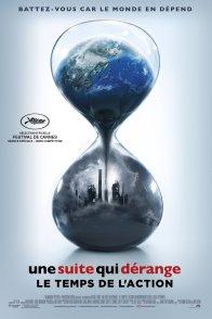 Affiche du film : Une suite qui dérange - Le temps de l'action