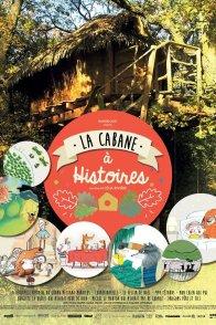 Affiche du film : La cabane à histoires