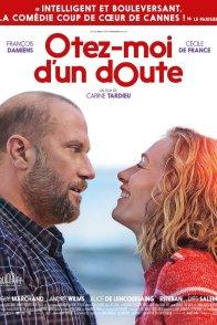 Affiche du film : Ôtez-moi d'un doute