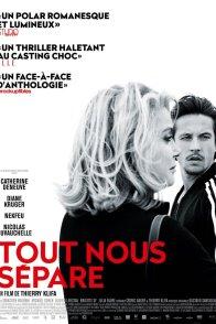 Affiche du film : Tout nous sépare