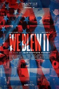 Affiche du film : We Blew It