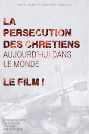 background picture for movie La Persécution des chrétiens d'aujourd'hui dans le monde
