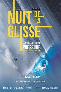 Affiche du film : La Nuit de la glisse Don't Crack Under Pressure Season Three