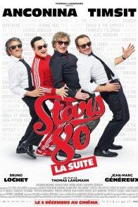 Affiche du film : Stars 80 : la suite