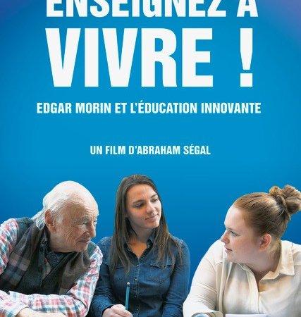 Photo du film : Enseignez à vivre ! Edgar Morin et l'éducation innovante
