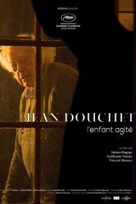 Affiche du film : Jean Douchet, l'enfant agité